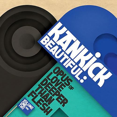 Alliance Kankick - Beautiful: Opus Of Love Deeper Than Flesh 2 & 2