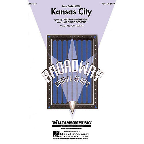 Hal Leonard Kansas City (from Oklahoma!) (TTBB) TTBB arranged by John Leavitt