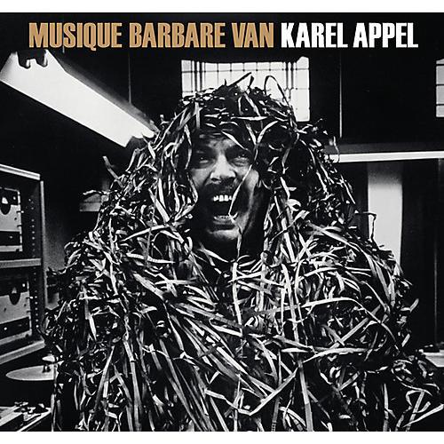 Alliance Karel Appel - Musique Barbare