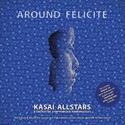 Alliance Kasai Allstars - Around Felicite - Ost