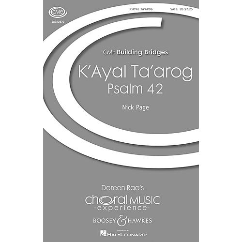 Boosey and Hawkes K'ayal Ta'arog (Psalm 42) (CME Building Bridges) SATB composed by Nick Page