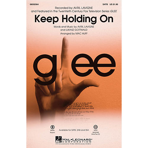 Hal Leonard Keep Holding On (from Glee) ShowTrax CD by Avril Lavigne Arranged by Mac Huff