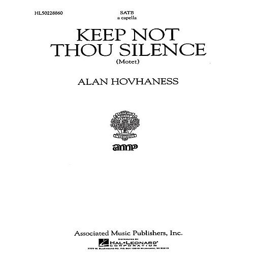 Associated Keep Not Thou Silence Motet A Cappella SATB composed by A Hovhaness