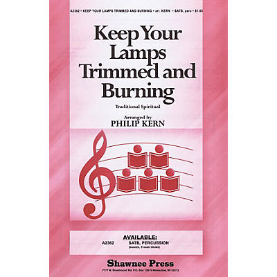 Shawnee Press Keep Your Lamps Trimmed and Burning SATB arranged by Philip Kern