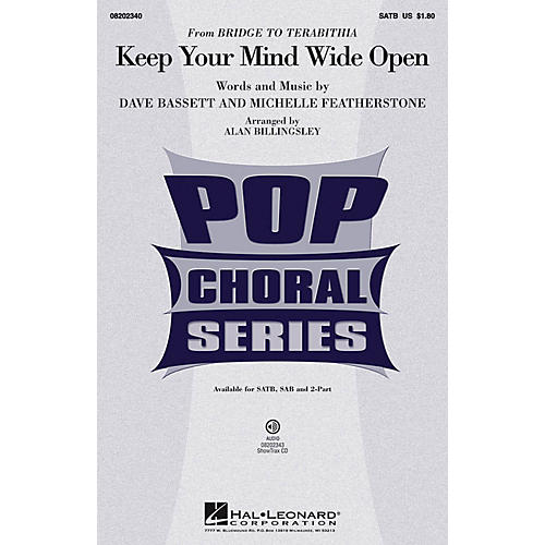Hal Leonard Keep Your Mind Wide Open (from Bridge to Terabithia) SATB by AnnaSophia Robb arranged by Alan Billingsley