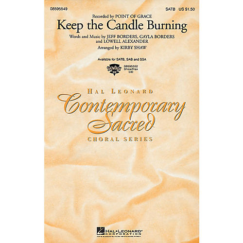Hal Leonard Keep the Candle Burning SAB by Point Of Grace Arranged by Kirby Shaw