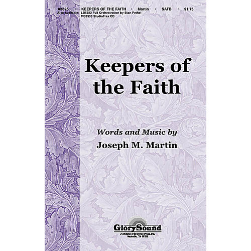 Shawnee Press Keepers of the Faith SATB composed by Joseph M. Martin