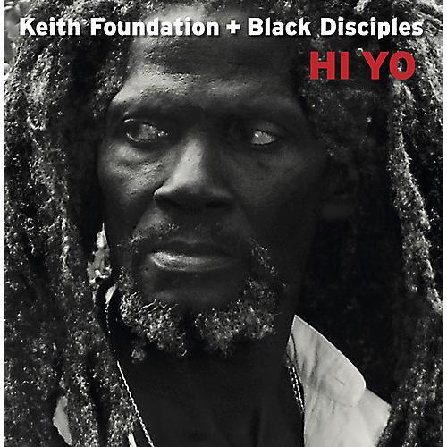 Alliance Keith Foundation & Black Disciples - Hi Yo
