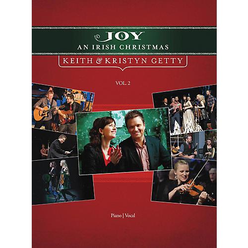 Hal Leonard Keith and Kristyn Getty - Joy: An Irish Christmas Volume 2 Sacred Folio Series by Keith and Kristyn Getty