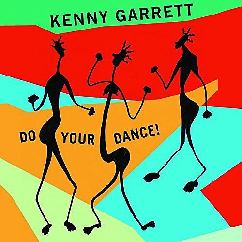 Alliance Kenny Garrett - Do Your Dance!