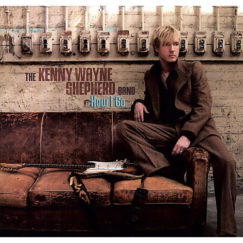 Alliance Kenny Wayne Shepherd - How I Go
