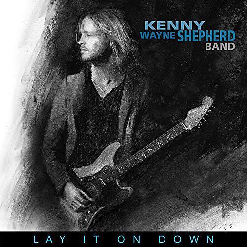 Alliance Kenny Wayne Shepherd - Lay It On Down