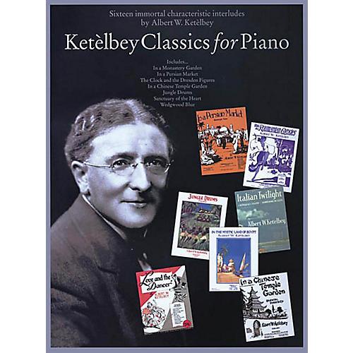 Bosworth Ketelbey Classics for Piano Music Sales America Series