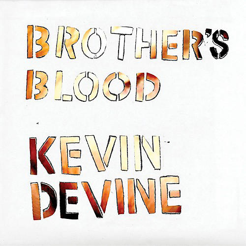 Alliance Kevin Devine - Brother's Blood