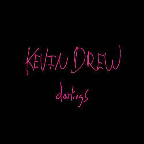 Alliance Kevin Drew - Darlings