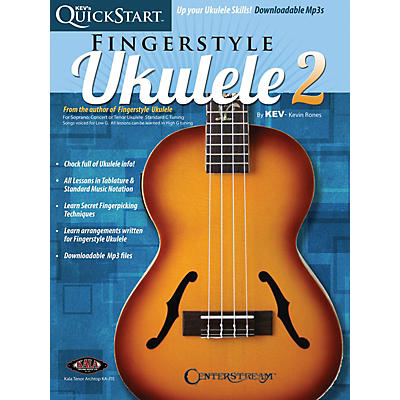 Centerstream Publishing Kev's QuickStart for Fingerstyle Ukulele - Volume 2 For Soprano, Concert or Tenor Ukuleles Book/Online Audio