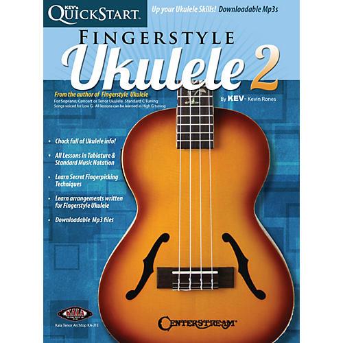 Centerstream Publishing Kev's QuickStart for Fingerstyle Ukulele - Volume 2 For Soprano, Concert or Tenor Ukuleles Book/Online Audio