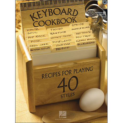 Hal Leonard Keyboard Cookbook Book/CD Recipes for Playing More Than 40 Styles
