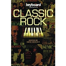 Backbeat Books Keyboard Presents: Classic Rock Keyboard Presents Series Softcover
