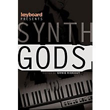 Backbeat Books Keyboard Presents Synth Gods Keyboard Presents Series Softcover