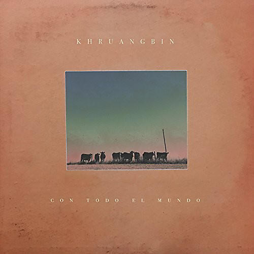 Alliance Khruangbin - Con Todo El Mundo