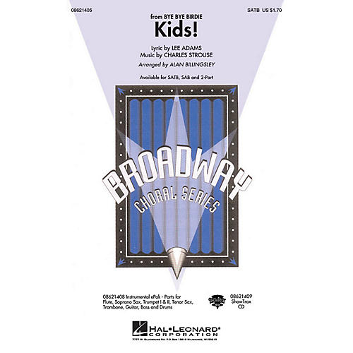 Hal Leonard Kids! (from Bye Bye Birdie) ShowTrax CD Arranged by Alan Billingsley