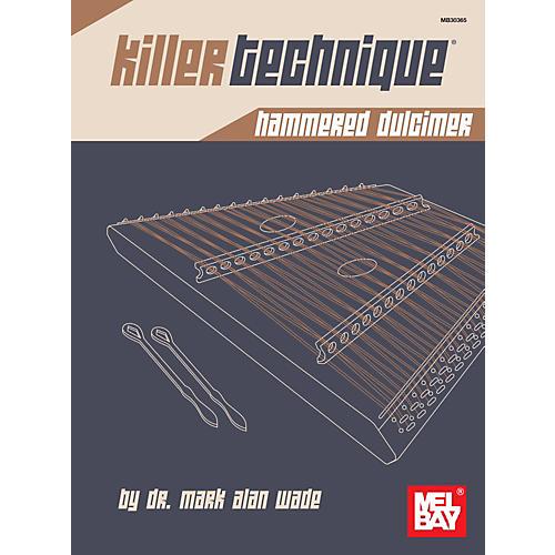 Mel Bay Killer Technique: Hammered Dulcimer