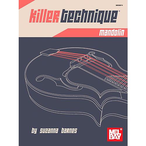 Mel Bay Killer Technique: Mandolin