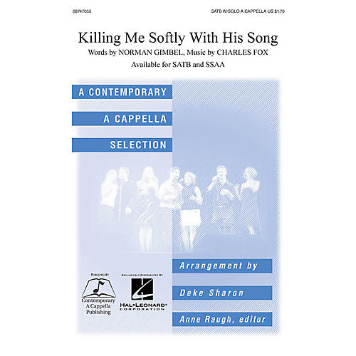 Hal Leonard Killing Me Softly SATB a cappella arranged by Deke Sharon
