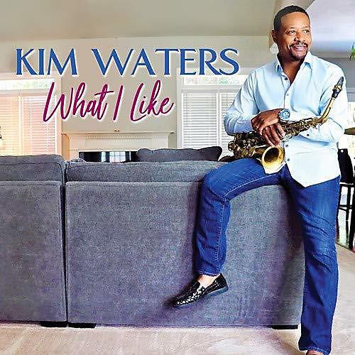 Kim Waters - What I Like (CD)