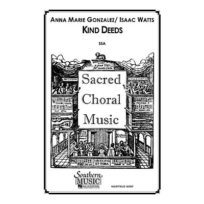 Hal Leonard Kind Deeds (Choral Music/Octavo Secular Ssa) SSA Composed by Gonzalez, Anna Marie