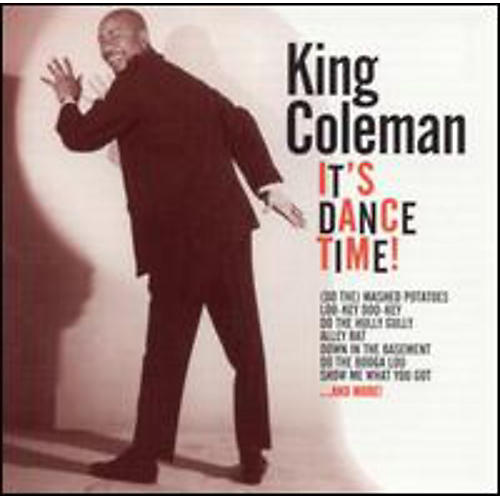 Alliance King Coleman - It's Dance Time!