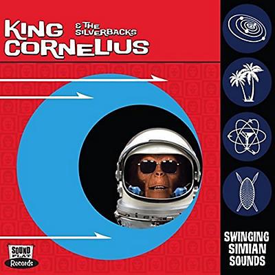 King Cornelius & Silverbacks - Swinging Simian Sounds