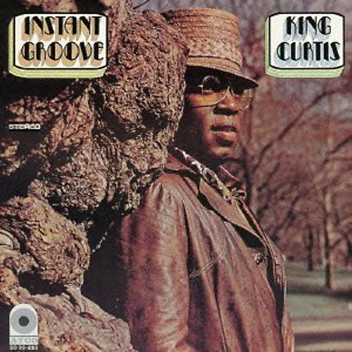 Alliance King Curtis - Instant Groove