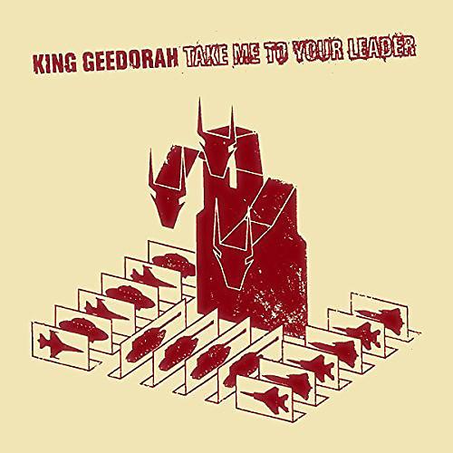 Alliance King Geedorah - Take Me To Your Leader
