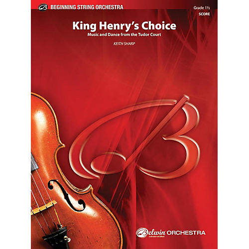 Alfred King Henry's Choice String Orchestra Grade 1.5