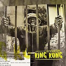 King Kong - Repatriation