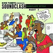 King Tubby - King Tubbys Presents: Soundclash Dubplate Style Part 2