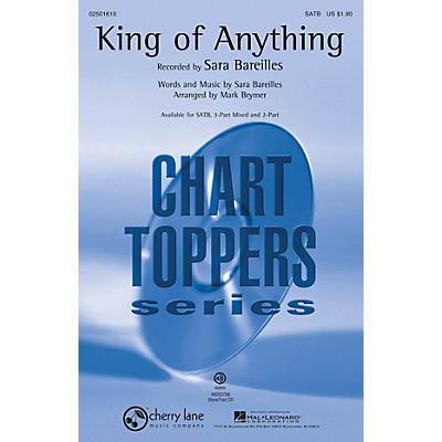 Cherry Lane King of Anything SATB by Sara Bareilles arranged by Mark Brymer