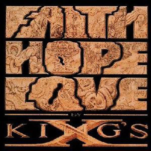 Alliance King's X - Faith Hope Love