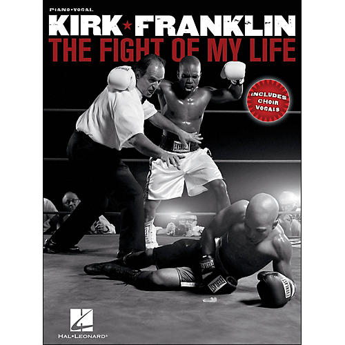 Hal Leonard Kirk Franklin - The Fight Of My Life (Piano/Vocal) arranged for piano, vocal, and guitar (P/V/G)