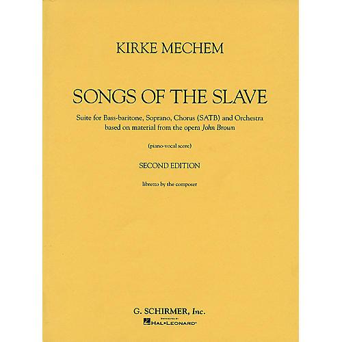 G. Schirmer Kirke Mechem - Songs of the Slave (Vocal Score) Composed by Kirke Mechem