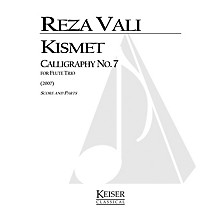 Lauren Keiser Music Publishing Kismet: Calligraphy No. 7 (Flute Trio) LKM Music Series Composed by Reza Vali