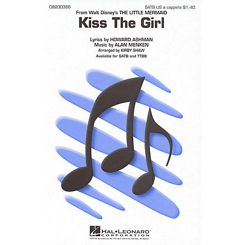 Hal Leonard Kiss the Girl (from The Little Mermaid) TTBB A Cappella Arranged by Kirby Shaw