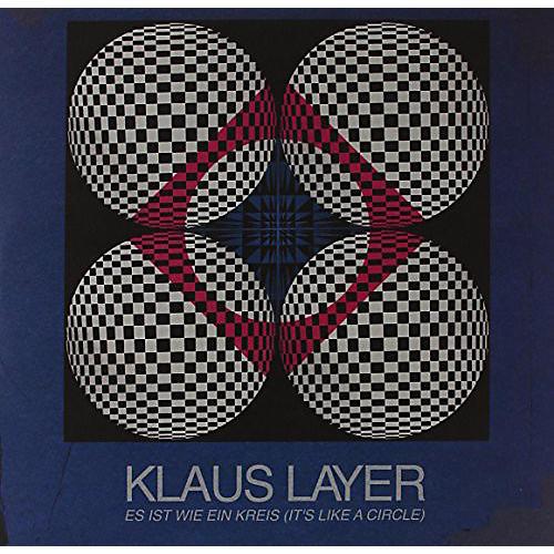 Alliance Klaus Layer - Ist Wie Ein Kreis