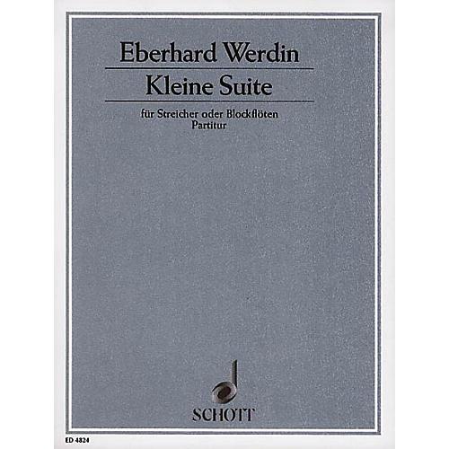 Schott Kleine Suite (Full Score) Schott Series Composed by Eberhard Werdin
