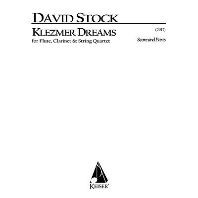 Lauren Keiser Music Publishing Klezmer Dreams for Flute, Clarinet and String Quartet - Score and Parts LKM Music Series by David Stock