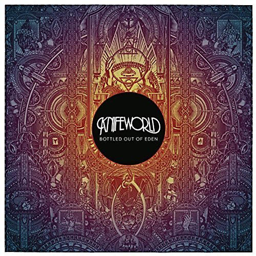 Alliance Knifeworld - Bottled Out of Eden