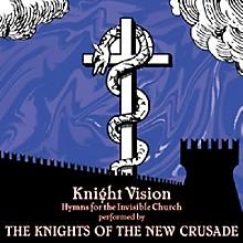 Knights of the New Crusade - Knight Vision