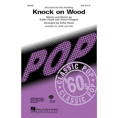 Hal Leonard Knock on Wood SAB by Otis Redding Arranged by Kirby Shaw